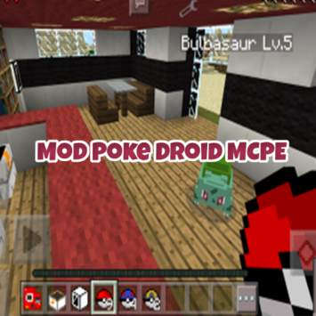 Mod Poke Droid For MCPE pc screenshot 1