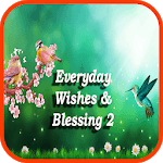 Everyday Wishes And Blessing 2 for pc logo