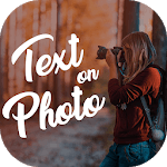 Text on photo, photo editor, Text Quotes creator icon