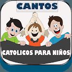 Cantos Catolicos Para Niños:Alabanzas de Niños icon
