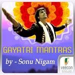 Gayatri Mantras By Sonu Nigam icon