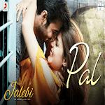 Pal – Jalebi | Arijit Singh | Shreya Ghoshal Video icon