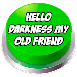Hello Darkness My Old Friend Button for pc logo